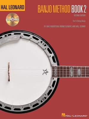 Hal Leonard Banjo Method Book 2 By Schmid, Will/ Robertson, Mac/ Clement, Robbie