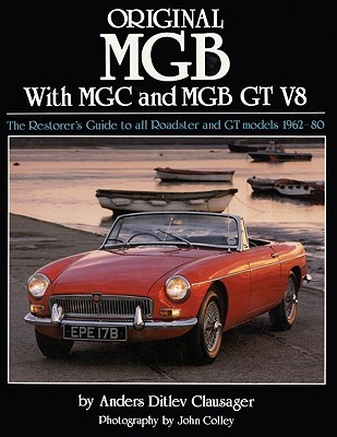 Original MGB By Clausager, Anders Ditlev/ Colley, John (PHT)/ Hughes, Mark (EDT)